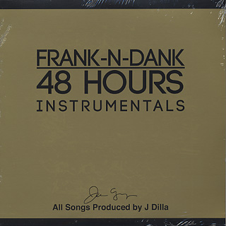 Frank N Dank / 48 Hours Instrumentals