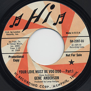 Gene Anderson / Your love Must Be Voo Doo