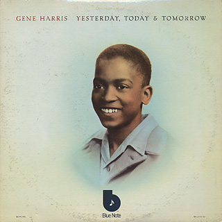 Gene Harris / Yesterday, Today & Tomorrow