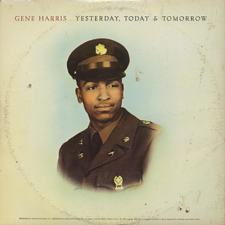 Gene Harris / Yesterday, Today & Tomorrow back