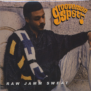 grooveman Spot / RAW JAMM SWEAT