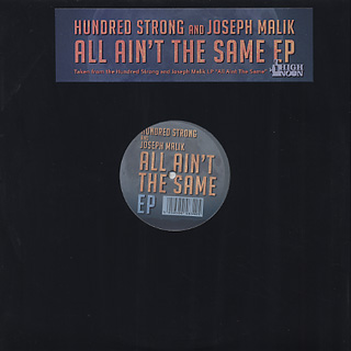 Hundred Strong & Joseph Malik / All Aint The Same EP
