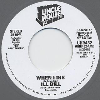 Ill Bill / When I Die