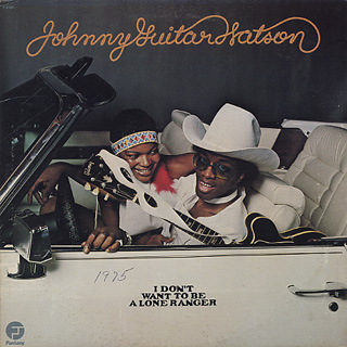 Johnny Guitar Watson / I Don't Want To Be Alone, Ranger