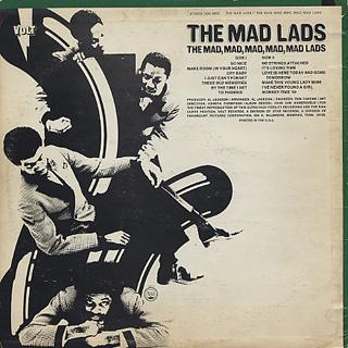 Mad Lads / The Mad, Mad, Mad, Mad, Mad Lads back