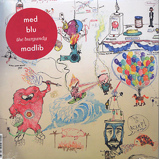 Med, Blu, Madlib / The Burgundy