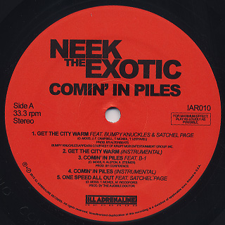 Neek The Exotic / Comin' In Piles EP