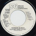Vernon Burch / Playing Hard To Get (45)