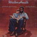 Walter Heath / You Know You're Wrong Don't You Brother