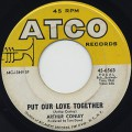 Arthur Conley / Put Our Love Together