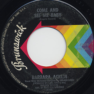 Barbara Acklin / Love Makes A Woman c/w Come And See Me Baby back