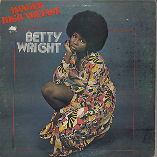 Betty Wright / Danger High Voltage