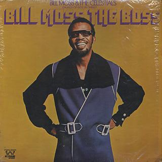 Bill Moss & The Celestials / Bill Moss The Boss