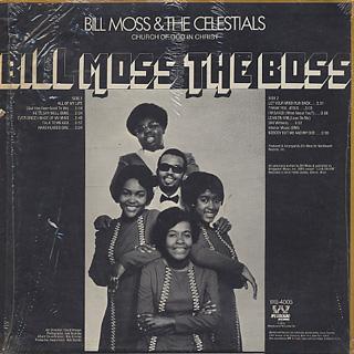 Bill Moss & The Celestials / Bill Moss The Boss back