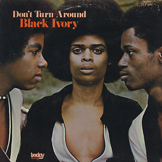 Black Ivory / Don't Turn Around front