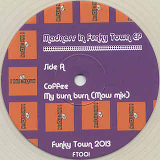 Coffee / Madness In Funky Town (M.A.W Edit)