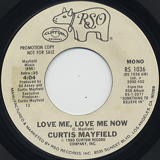 Curtis Mayfield / Love Me, Love Me Now back