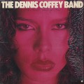 Dennis Coffey Band / A Sweet Taste Of Sin