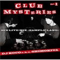 DJ Koco a.k.a. Shimokita / Club Mysteries Part.1
