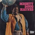 Doug Haynes / Mighty Doug Haynes