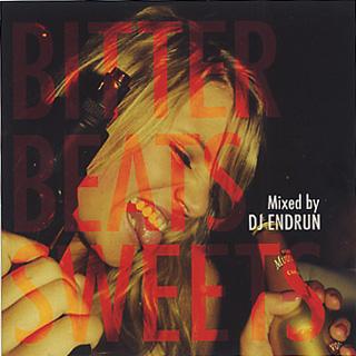 DJ ENDRUN / Bitter Beats Sweets