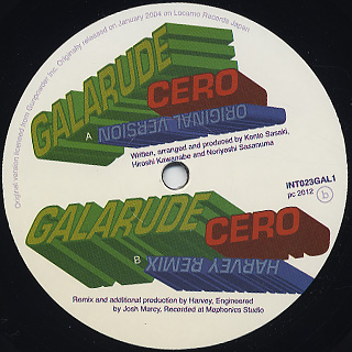 Galarude / Cero (Original & DJ Harvey Remix)