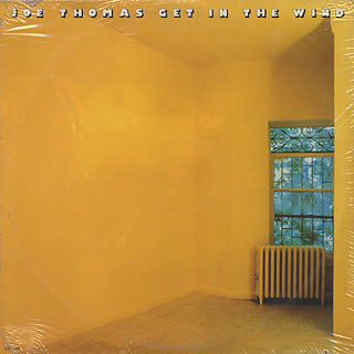 Joe Thomas / Get In The Wind (Sealed) front