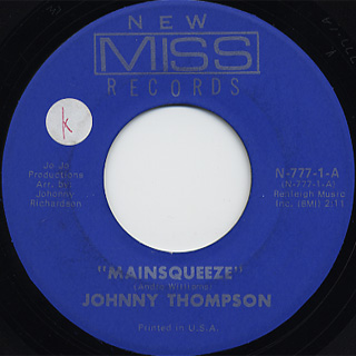 Johnny Thompson / Mainsqueeze c/w I Lost Everything