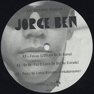 Jorge Ben / The Balearic Sound Of…