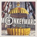 Monkey Marc / Monkey Marc Vs The Planet Smahers EP