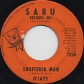 O'Jays / Shattered Man