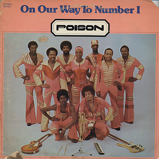 Poison / On Our Way To Number I