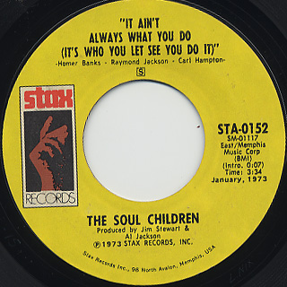 Soul Children / It Ain't Always What You Do(It's Who You Let See You Do It)