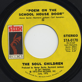 Soul Children / Love Is A Hurtin' Thing c/w Poem On The School House Door back