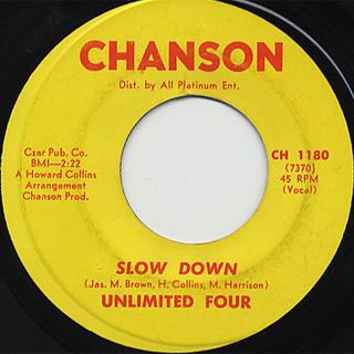 Unlimited Four / Slow Down c/w Walk Away Lover