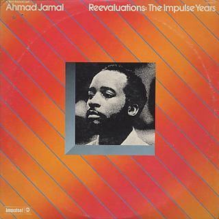 Ahmad Jamal / Reevaluations: The Impluse Years