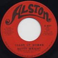Betty Wright / Clean Up Woman c/w I'll Love You Forever