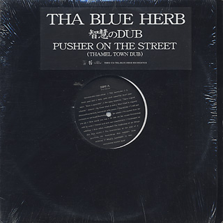 Blue Herb / 智慧のDub c/w Pusher On The Street front