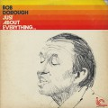 Bob Dorough / Just About Everything...