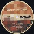 Bum On The Carpet / Mood Swing