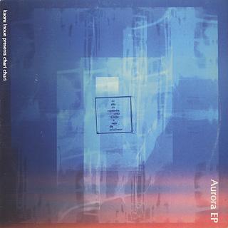 Chari Chari / Aurora EP