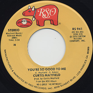 Curtis Mayfield / You're So Good To Me