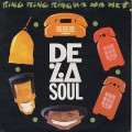 De La Soul / Ring Ring Ring (Ha HA Hey)
