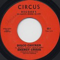 Energy Crisis / Disco Chicken c/w Tough Times Blues