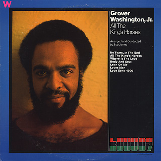 Grover Washington, Jr. / All The King's Horses front