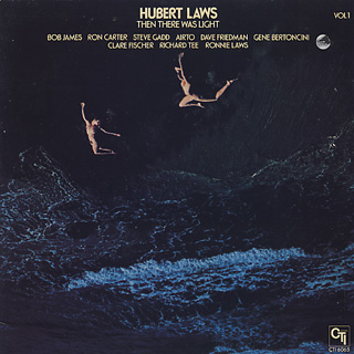 Hubert Laws / Then There Was Light(Volume 1)