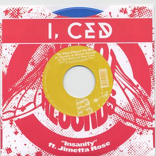 I, Ced / Insanity Feat. Jimetta Rose