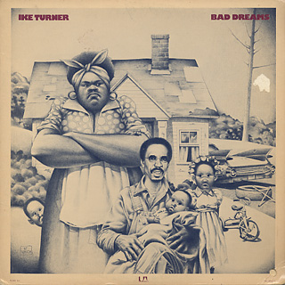 Ike Turner / Bad Dreams
