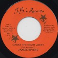 James Rivers / Dance The Night Away