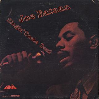 Joe Bataan / Singin' Some Soul